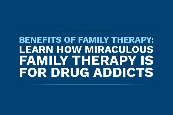 benefits of family therapy